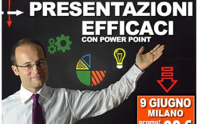 9 Giugno Milano – Corso di Presentazioni efficaci con Power Point – Comunicazione efficace